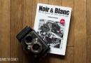 Livre : «Noir et Blanc : de la prise de vue au tirage» par P. Bachelier